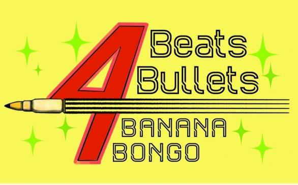【イベント情報】4 Beats Bullets Banana Bongo【4/1(水)19:00~】フライヤー
